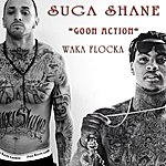 Suga Shane Goon Action (Feat. Waka Flocka)