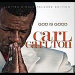Carl Carlton God Is Good