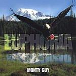 Monty Guy Euphoria