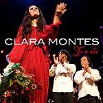 Clara Montes Yo Te Dire