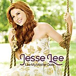 Jesse Lee Like My Mother Does