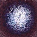 Moon Bird Collateral Damage