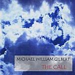 Michael William Gilbert The Call