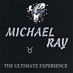Michael Ray The Ultimate Experience