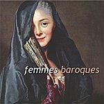Guillemette Laurens Femmes Baroques (Baroc Women)