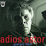 Georges Rabol Georges Rabol Joue Astor Piazzolla