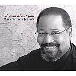 Mark Wilson Jordan Dream About You