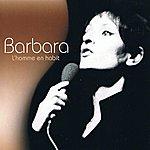 Barbara L'homme En Habit