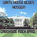 Creekside White House Blues And Hussein