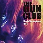 Gun Club Live At The Hacienda, 1984