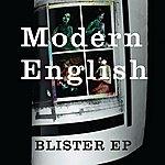 Modern English Blister - Ep