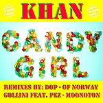 Khan Candygirl Remixes
