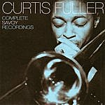 Curtis Fuller Complete Savoy Recordings