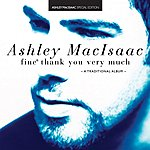 Ashley MacIsaac Fine, Thank You Very Much