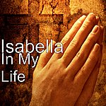 Isabella In My Life