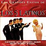 Los 5 Latinos Grandes Exitos