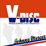 Johnny Mercer V-Disc