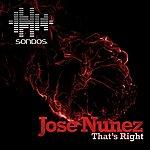 Jose Nunez That's Right