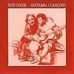 Toti Soler Guitarra I Cançons