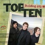 Building 429 Top Ten