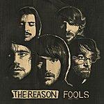Reason Fools