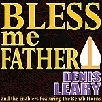 Denis Leary Bless Me Father (Single)
