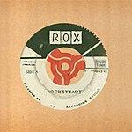 Rox Rocksteady (2-Track Single)