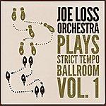 Joe Loss Joe Loss Orchestra Plays Strict Tempo Ballroom Vol. 1
