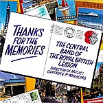 Central Band Of The Royal British Legion Thanks For The Memories