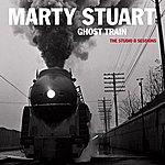 Marty Stuart Ghost Train: The Studio B Sessions