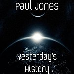 Paul Jones Yesterday's History