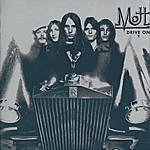 Mott The Hoople Drive On