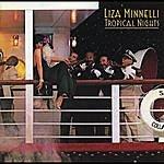 Liza Minnelli Tropical Nights