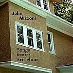 John Mizzoni Songs From The 3rd Floor