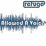Refuge Allowed A Voice