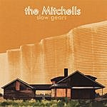 The Mitchells Slow Gears