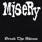 Misery Break The Silence - Three Song Teaser