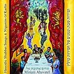 Miriam Ahuvatel Iron Hassidic Shabbath Songs & Nigunim Of Karlin