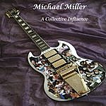 Michael Miller A Collective Influence