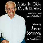 Joe Harnell A Little Bit Older (A Little Bit Wiser) (Feat. Joanie Sommers)