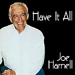 Joe Harnell Have It All