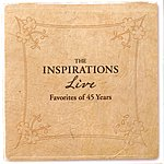 The Inspirations Live 45 Years Of Favorites