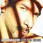 Jason Walker Leave It All Behind