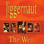 Jiggernaut The Well