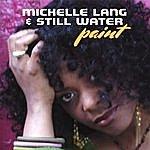 Michelle Lang & Still Water Paint