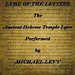 Michael Levy Lyre Of The Levites