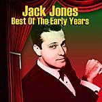 Jack Jones Best Of The Early Years