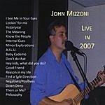 John Mizzoni Live In 2007