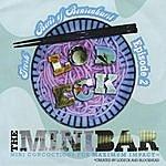 "Lodeck Fresh Boris Of Bensonhurst Episode 2 ""The Mini-Bar: Mini-Concoctions For Maximum Impact™ """
