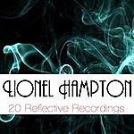 Lionel Hampton 20 Reflective Recordings